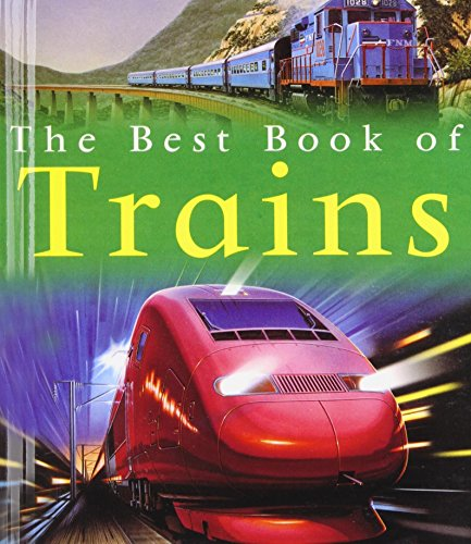 The Best Book of Trains (Best Books of): Richard Balkwill