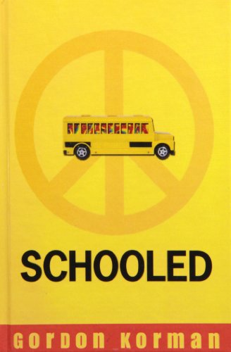 Schooled (1439581711) by Gordon Korman