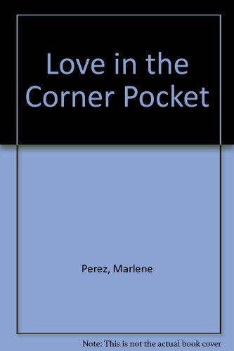 9781439582558: Love in the Corner Pocket
