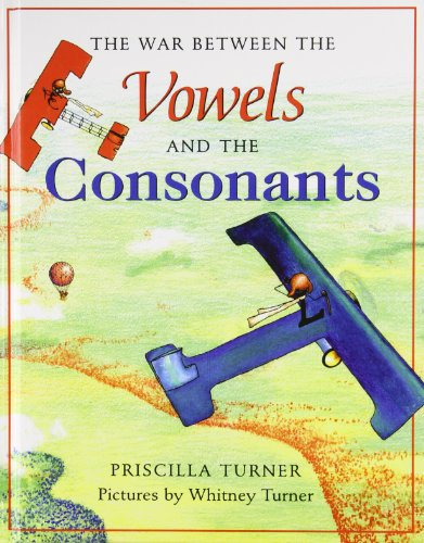 The War Between the Vowels and the Consonants: Priscilla Turner