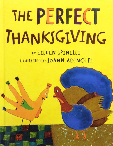 The Perfect Thanksgiving: Spinelli, Eileen