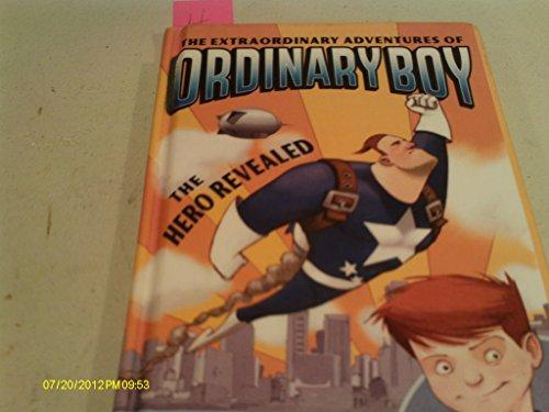 9781439585481: The Hero Revealed (The Extraordinary Adventures of Ordinary Boy)
