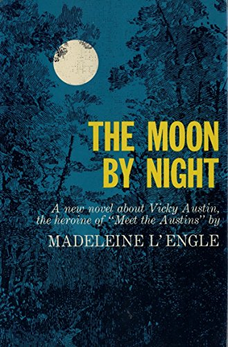 9781439585528: The Moon by Night (Austin Family Chronicles)