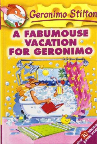 A Fabumouse Vacation for Geronimo (Geronimo Stilton): Geronimo Stilton