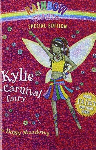 Kylie the Carnival Fairy (Rainbow Magic): Daisy Meadows