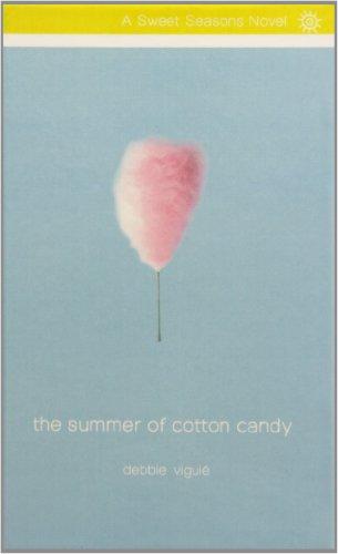 9781439587867: The Summer of Cotton Candy (Sweet Seasons Novel)