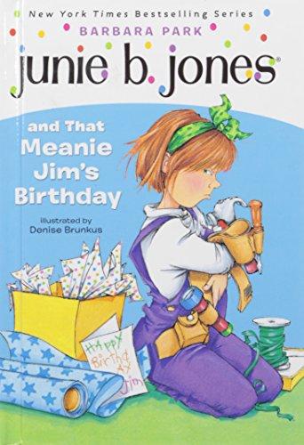 Junie B. Jones and That Meanie Jim's Birthday: Park, Barbara