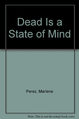 9781439590546: Dead Is a State of Mind