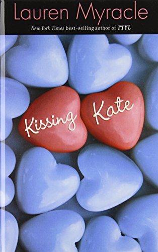 Kissing Kate: Myracle, Lauren