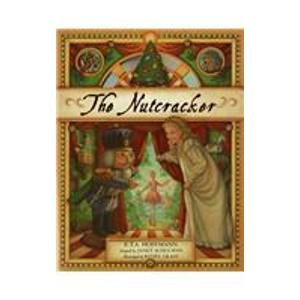The Nutcracker (1439593280) by Schulman, Janet; Hoffmann, E. T. A.