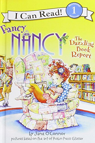 9781439593578: Fancy Nancy: the Dazzling Book Report (I Can Read. Level 1)
