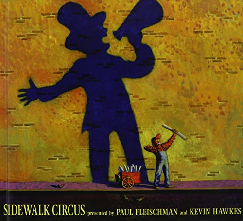 Sidewalk Circus: Fleischman, Paul