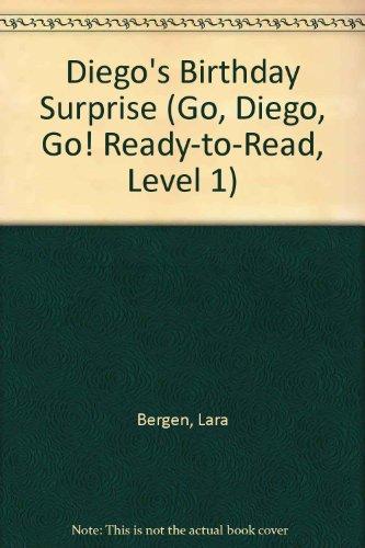 9781439595626: Diego's Birthday Surprise (Go, Diego, Go! Ready-to-Read, Level 1)