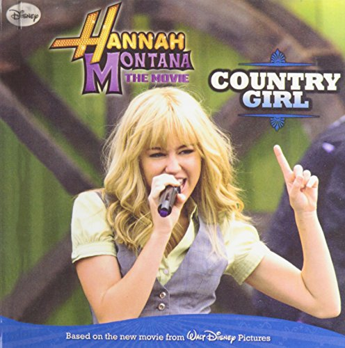 9781439596111: Hannah Montana the Movie: Country Girl