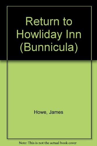 9781439596722: Return to Howliday Inn (Bunnicula)