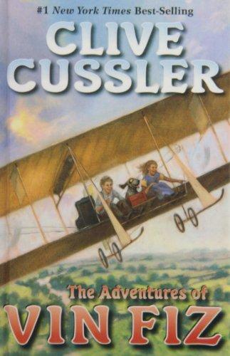 The Adventures of Vin Fiz: Cussler, Clive