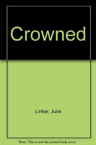 9781439598207: Crowned