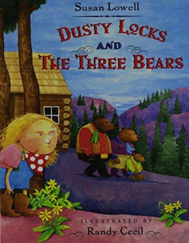 Dusty Locks and the Three Bears: Lowell, Susan