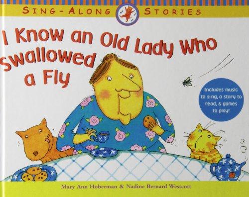 I Know an Old Lady Who Swallowed a Fly: Nadine Bernard Westcott