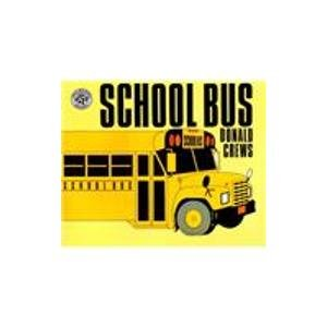 School Bus: For the Buses, the Riders, and the Watchers (1439599203) by Crews, Donald