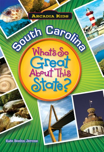 9781439600009: SOUTH CAROLINA What's Great About State (Arcadia Kids)