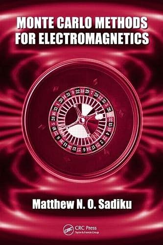 Monte Carlo Methods for Electromagnetics (1439800715) by Sadiku, Matthew N.O.