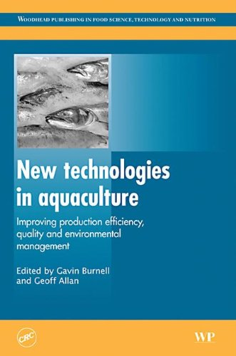 9781439801093: New Technologies in Aquaculture: Improving Production Efficiency, Quality and Environmental Image