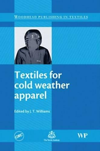 9781439801239: Textiles for Cold Weather Apparel (Woodhead Publishing in Textiles)