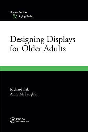 9781439801390: Designing Displays for Older Adults (Human Factors & Aging)