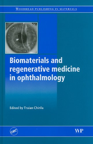9781439802151: Biomaterials and Regenerative Medicine in Ophthalmology (Woodhead Publishing in Materials)