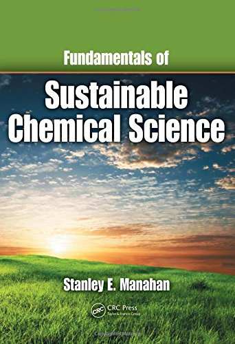 9781439802397: Fundamentals of Sustainable Chemical Science