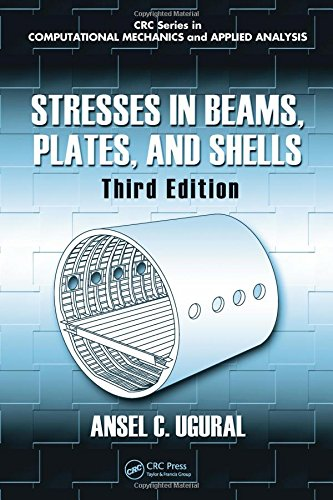 9781439802700: Stresses in Beams, Plates, and Shells, Third Edition (Computational Mechanics and Applied Analysis)