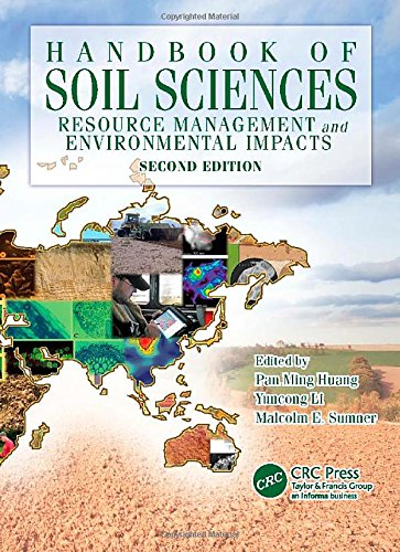 Handbook of Soil Sciences: Resource Management and Environmental Impacts, Second Edition (Volume 2) (1439803072) by Pan Ming Huang; Yuncong Li; Malcolm E. Sumner