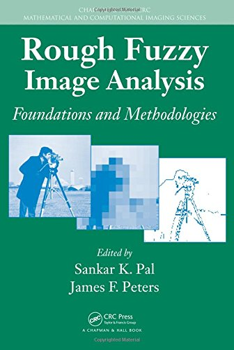 Rough Fuzzy Image Analysis: Foundations and Methodologies: Pal, Sankar K.
