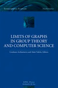 9781439804001: Limits of Graphs in Group Theory and Computer Science (Fundamental Sciences: Mathematics)