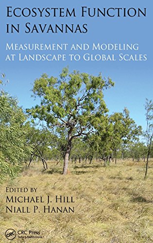 9781439804704: Ecosystem Function in Savannas: Measurement and Modeling at Landscape to Global Scales