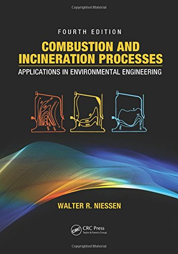 9781439805039: Combustion and Incineration Processes: Applications in Environmental Engineering, Fourth Edition