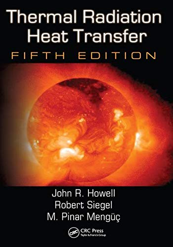 9781439805336: Thermal Radiation Heat Transfer, 5th Edition