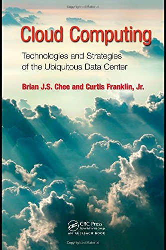 9781439806128: Cloud Computing: Technologies and Strategies of the Ubiquitous Data Center
