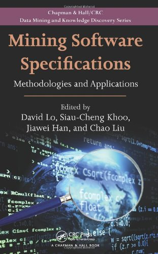 9781439806265: Mining Software Specifications: Methodologies and Applications (Chapman & Hall/CRC Data Mining and Knowledge Discovery Series)