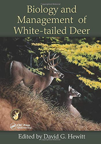 9781439806517: Biology and Management of White-tailed Deer