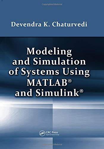 9781439806722: Modeling and Simulation of Systems Using MATLAB and Simulink
