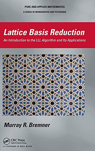 Lattice Basis Reduction: An Introduction to the LLL Algorithm and Its Applications (Chapman & ...
