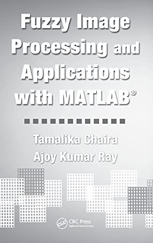 9781439807088: Fuzzy Image Processing and Applications with MATLAB