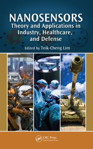 9781439807361: Nanosensors: Theory and Applications in Industry, Healthcare and Defense