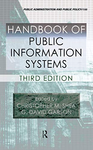 9781439807569: Handbook of Public Information Systems, Third Edition (Public Administration and Public Policy)