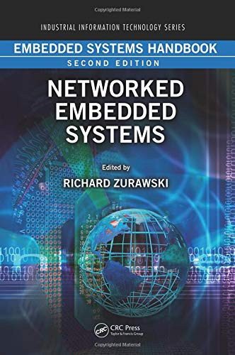 9781439807613: Embedded Systems Handbook: Networked Embedded Systems (Industrial Information Technology)