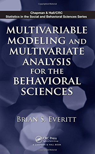 9781439807699: Multivariable Modeling and Multivariate Analysis for the Behavioral Sciences (Chapman & Hall/CRC Statistics in the Social and Behavioral Sciences)