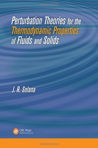 9781439807750: Perturbation Theories for the Thermodynamic Properties of Fluids and Solids