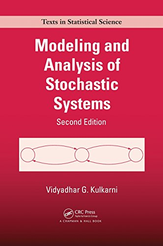 9781439808757: Modeling and Analysis of Stochastic Systems, Second Edition (Chapman & Hall/CRC Texts in Statistical Science)